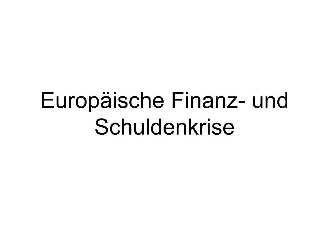 Europäische Finanz- und Schuldenkrise