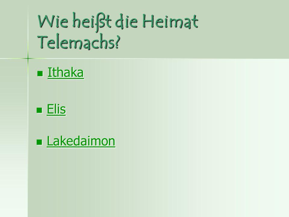 Wie heißt die Heimat Telemachs.