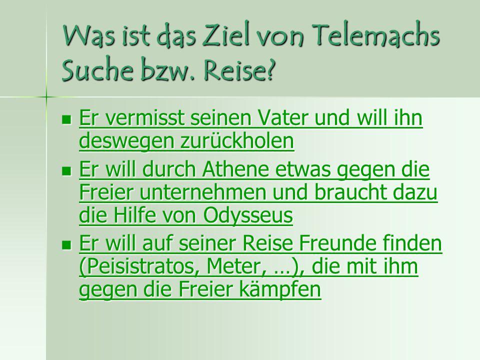 Was ist das Ziel von Telemachs Suche bzw. Reise.