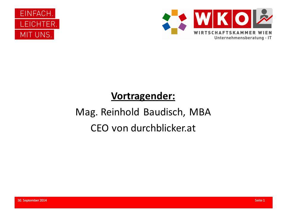 Vortragender: Mag. Reinhold Baudisch, MBA CEO von durchblicker.at 30. September 2014 Seite 1