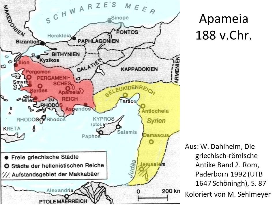 Apameia 188 v.Chr. Aus: W. Dahlheim, Die griechisch-römische Antike Band 2. Rom, Paderborn 1992 (UTB 1647 Schöningh), S. 87 Koloriert von M. Sehlmeyer