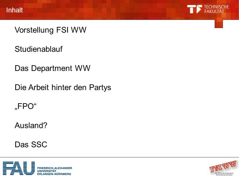 """Inhalt Vorstellung FSI WW Studienablauf Das Department WW Die Arbeit hinter den Partys """"FPO Ausland."""