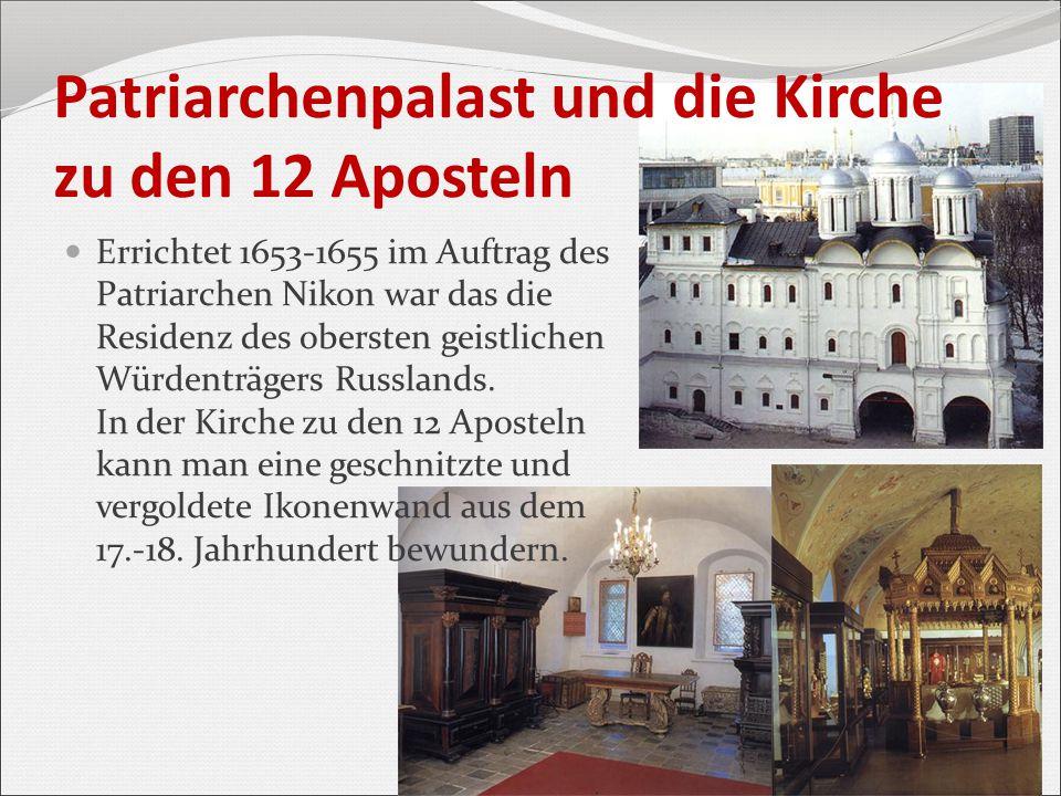 Errichtet 1653-1655 im Auftrag des Patriarchen Nikon war das die Residenz des obersten geistlichen Würdenträgers Russlands. In der Kirche zu den 12 Ap