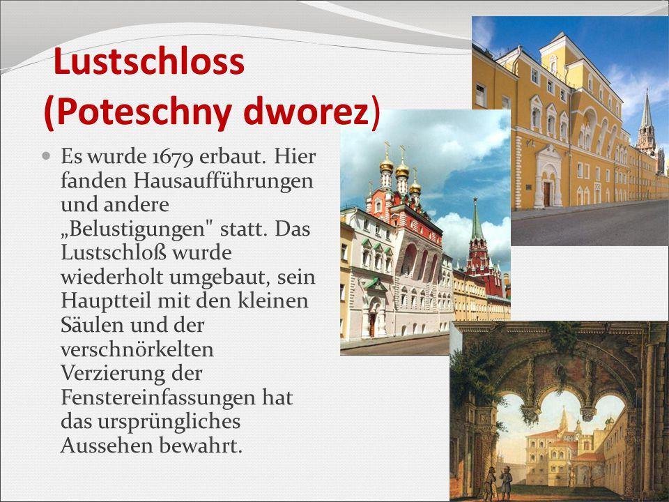 """Lustschloss (Poteschny dworez) Es wurde 1679 erbaut. Hier fanden Hausaufführungen und andere """"Belustigungen"""