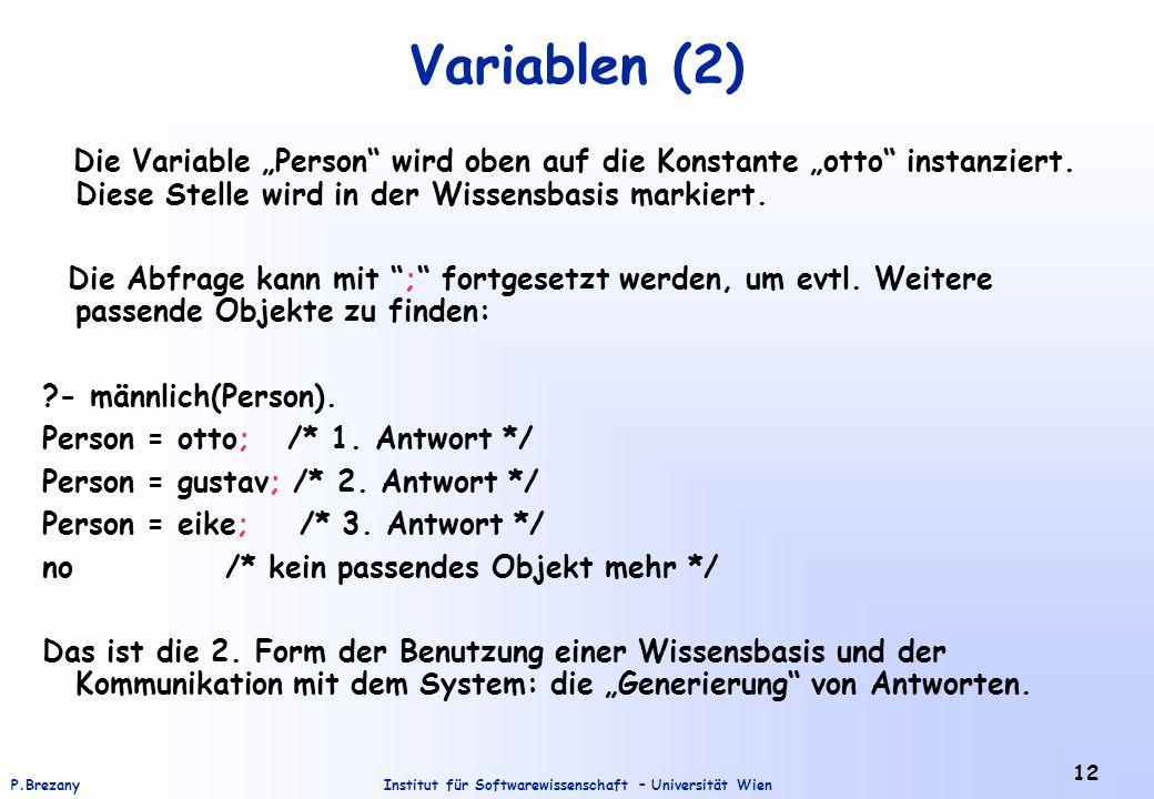 """Institut für Softwarewissenschaft – Universität WienP.Brezany 12 Variablen (2) Die Variable """"Person wird oben auf die Konstante """"otto instanziert."""