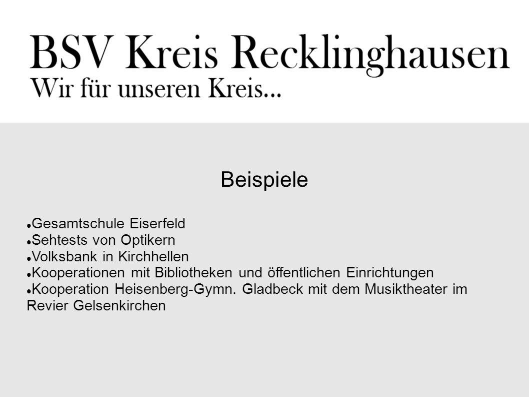 Beispiele Gesamtschule Eiserfeld Sehtests von Optikern Volksbank in Kirchhellen Kooperationen mit Bibliotheken und öffentlichen Einrichtungen Kooperat