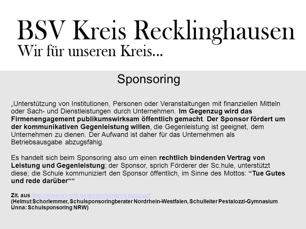 """Sponsoring """"Unterstützung von Institutionen, Personen oder Veranstaltungen mit finanziellen Mitteln oder Sach- und Dienstleistungen durch Unternehmen."""