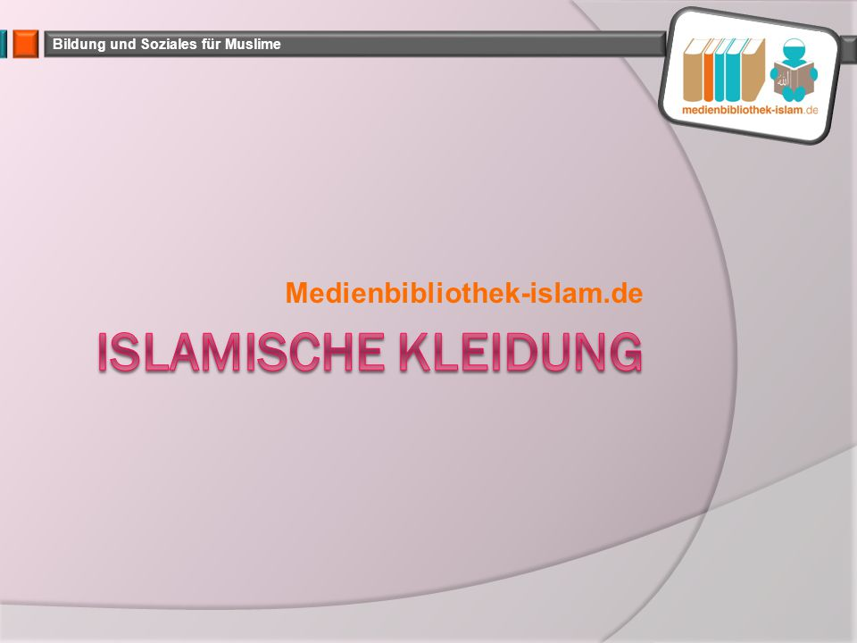 Bildung und Soziales für Muslime Medienbibliothek-islam.de