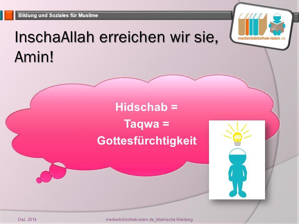 Bildung und Soziales für Muslime Aufgabe Nun sollst du eine Paperdoll anhand von Vorlagen so gestalten, wie du dich selbst in der Öffentlichkeit islamkonform kleiden würdest.
