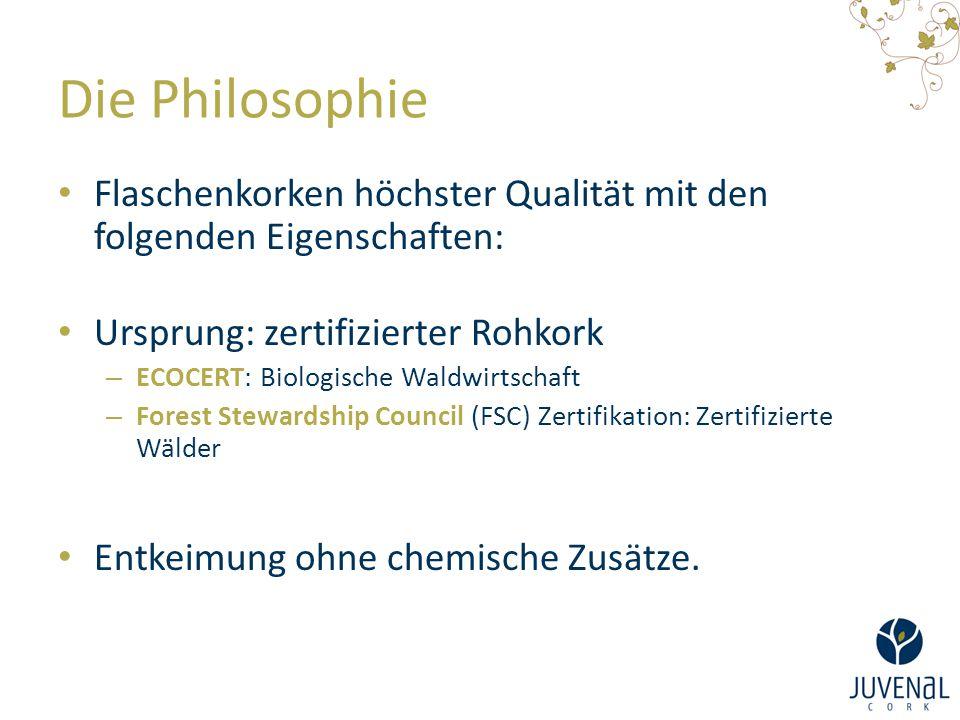 Die Philosophie Flaschenkorken höchster Qualität mit den folgenden Eigenschaften: Ursprung: zertifizierter Rohkork – ECOCERT: Biologische Waldwirtscha