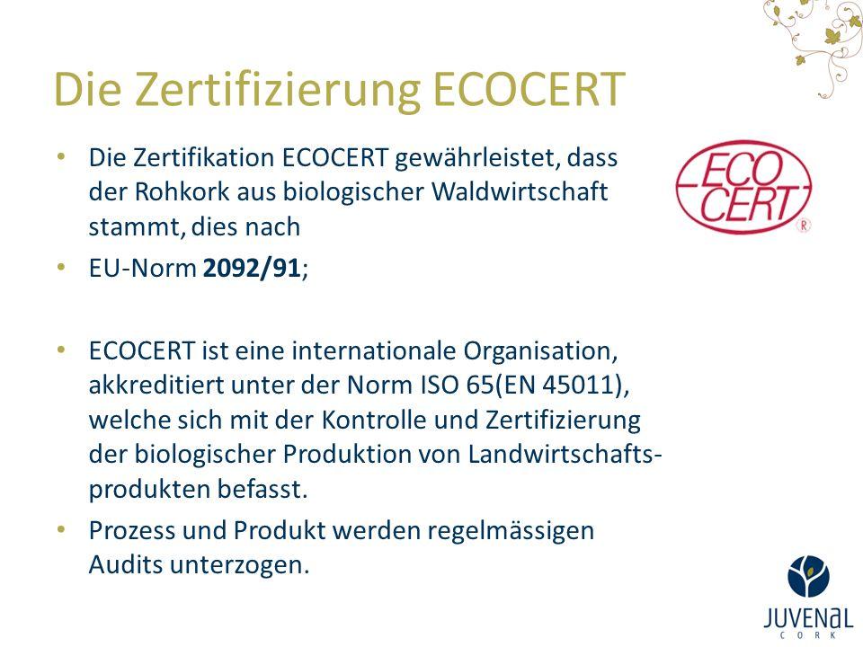 Die Zertifizierung ECOCERT Die Zertifikation ECOCERT gewährleistet, dass der Rohkork aus biologischer Waldwirtschaft stammt, dies nach EU-Norm 2092/91