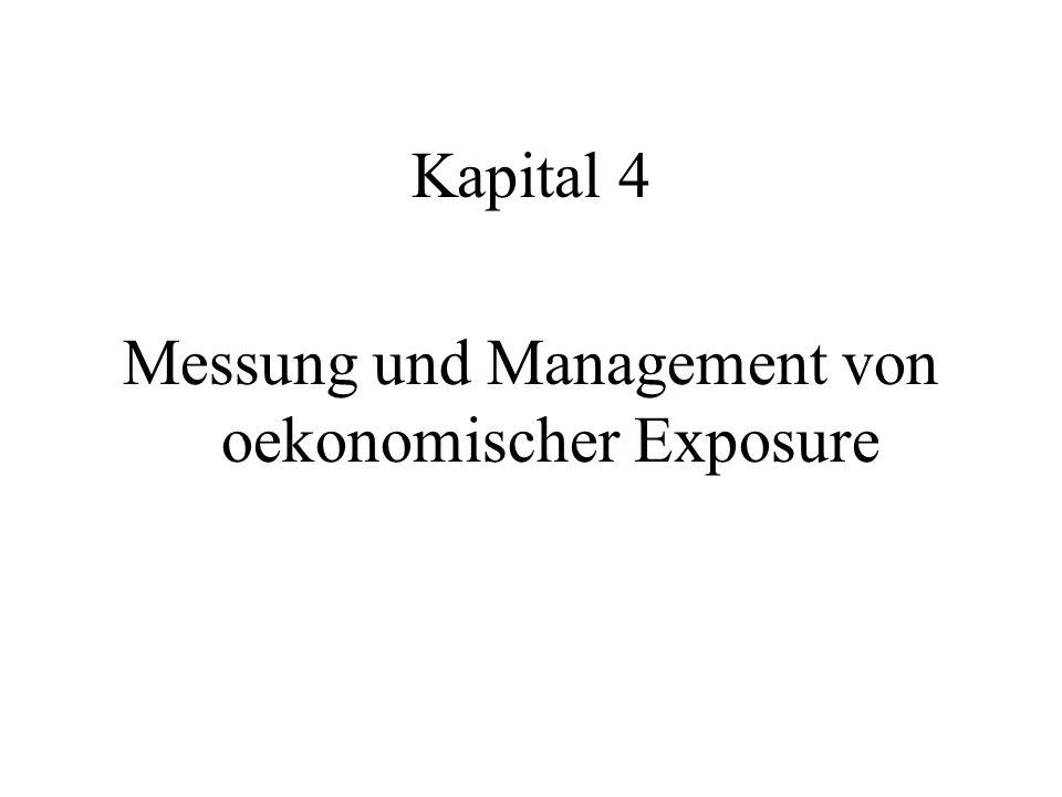 Kapital 4 Messung und Management von oekonomischer Exposure