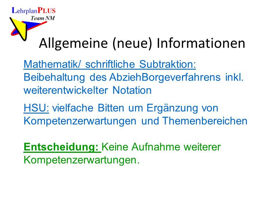 Allgemeine (neue) Informationen Mathematik/ schriftliche Subtraktion: Beibehaltung des AbziehBorgeverfahrens inkl. weiterentwickelter Notation HSU: vi