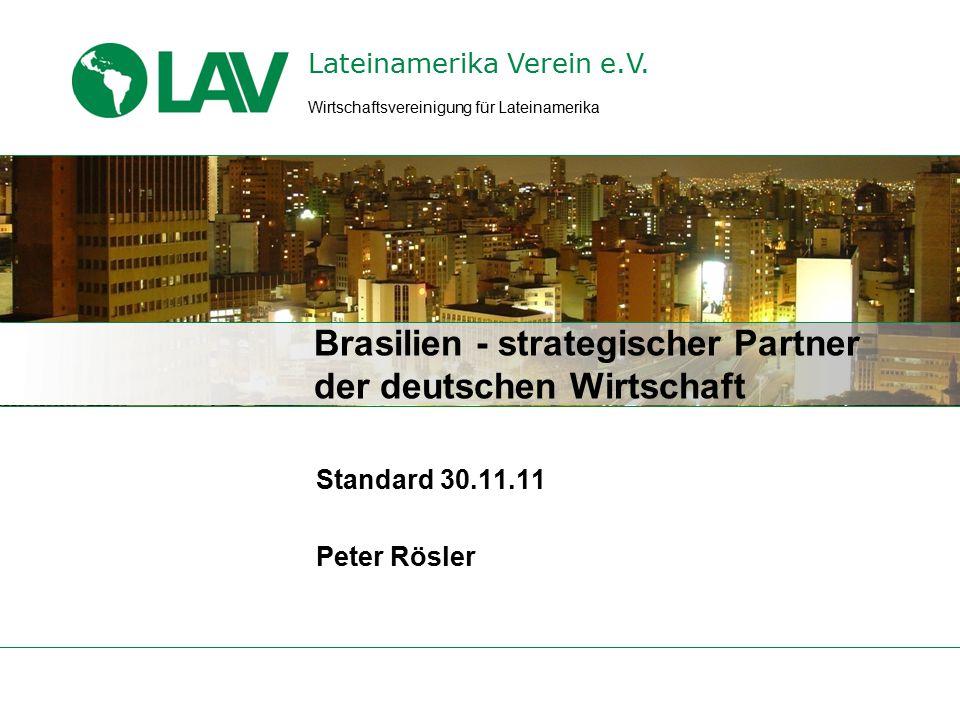 Standard Bras.30.11.11 Entwicklung des deutschen Außenhandels mit Brasilien in Mrd.