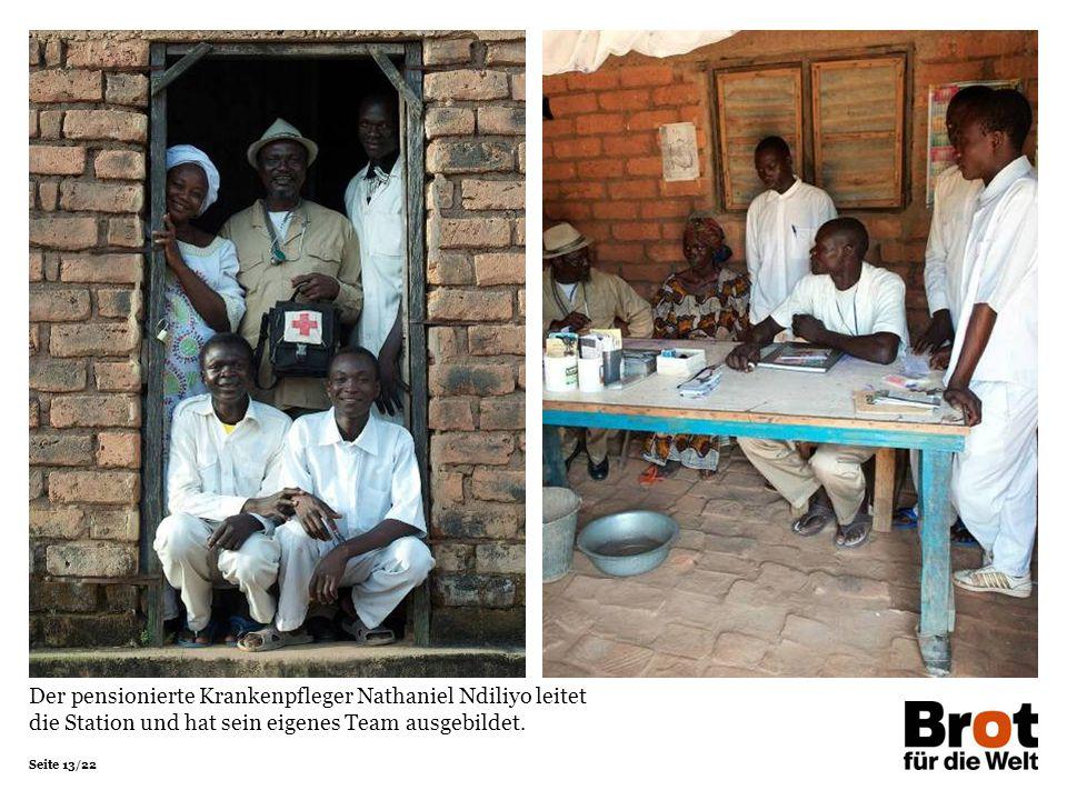 Seite 13/22 Der pensionierte Krankenpfleger Nathaniel Ndiliyo leitet die Station und hat sein eigenes Team ausgebildet.