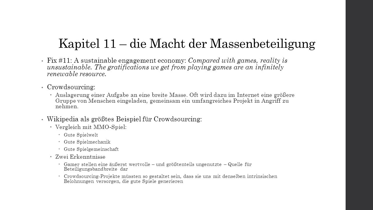 Kapitel 11 – die Macht der Massenbeteiligung Fix #11: A sustainable engagement economy: Compared with games, reality is unsustainable.