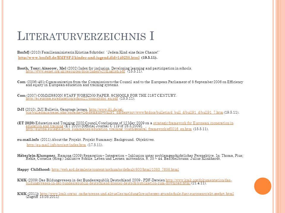 L ITERATURVERZEICHNIS I Bmfsfj (2010) Familienministerin Kristina Schröder: