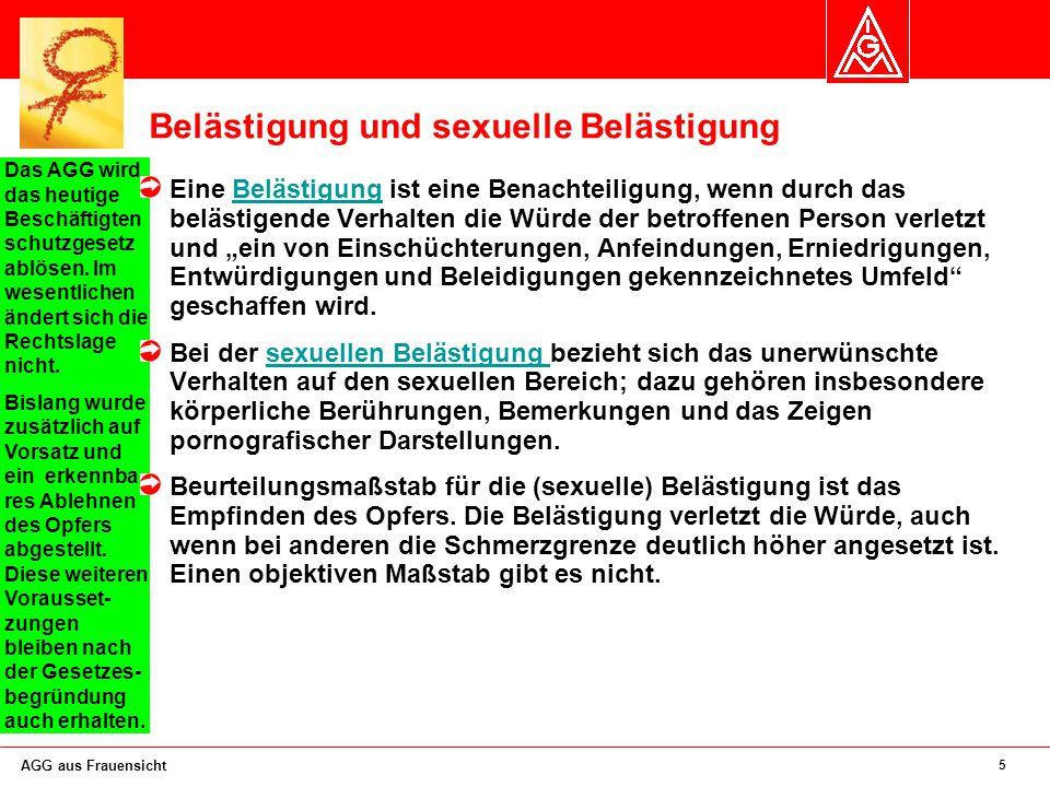 26 AGG aus Frauensicht Während die Forderung nach guten Deutsch- kenntnissen z.B.