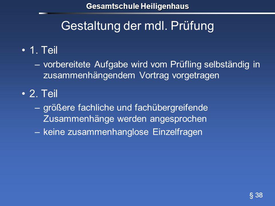Gestaltung der mdl. Prüfung 1.