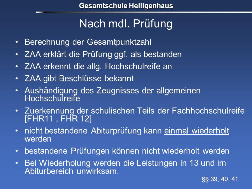 Nach mdl. Prüfung Berechnung der Gesamtpunktzahl ZAA erklärt die Prüfung ggf.