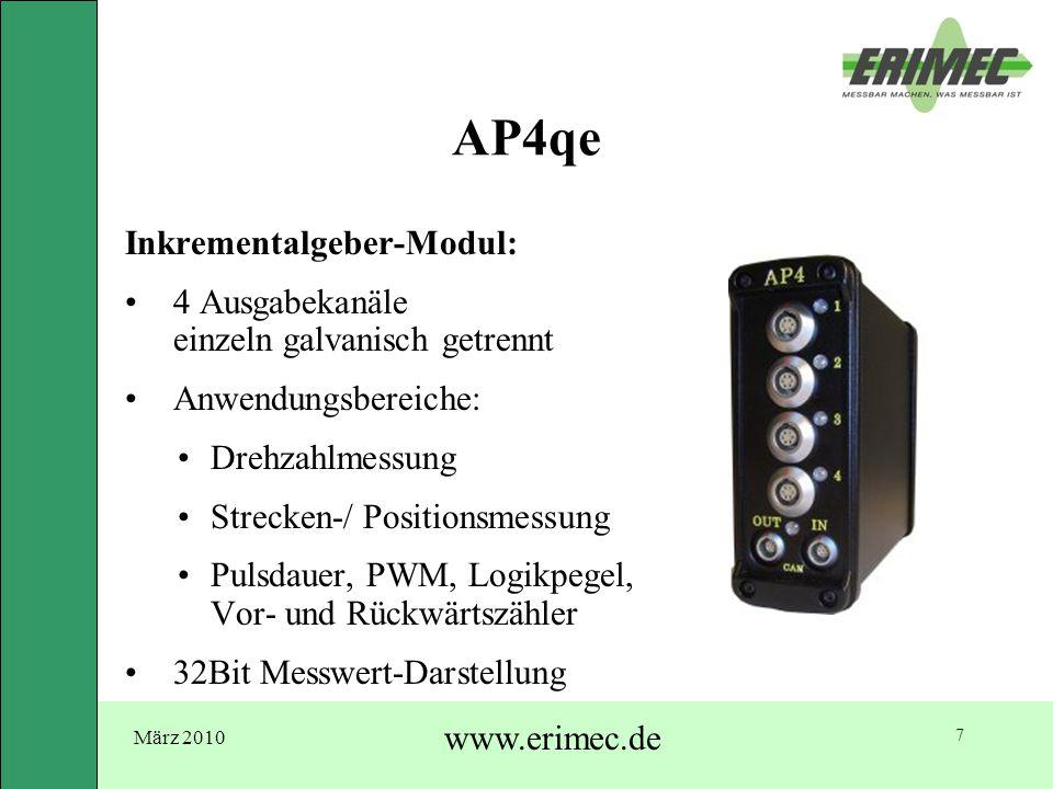 März 2010 www.erimec.de 7 AP4qe Inkrementalgeber-Modul: 4 Ausgabekanäle einzeln galvanisch getrennt Anwendungsbereiche: Drehzahlmessung Strecken-/ Pos