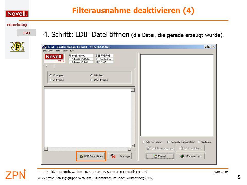 © Zentrale Planungsgruppe Netze am Kultusministerium Baden-Württemberg (ZPN) Musterlösung 30.06.2005 5 H.