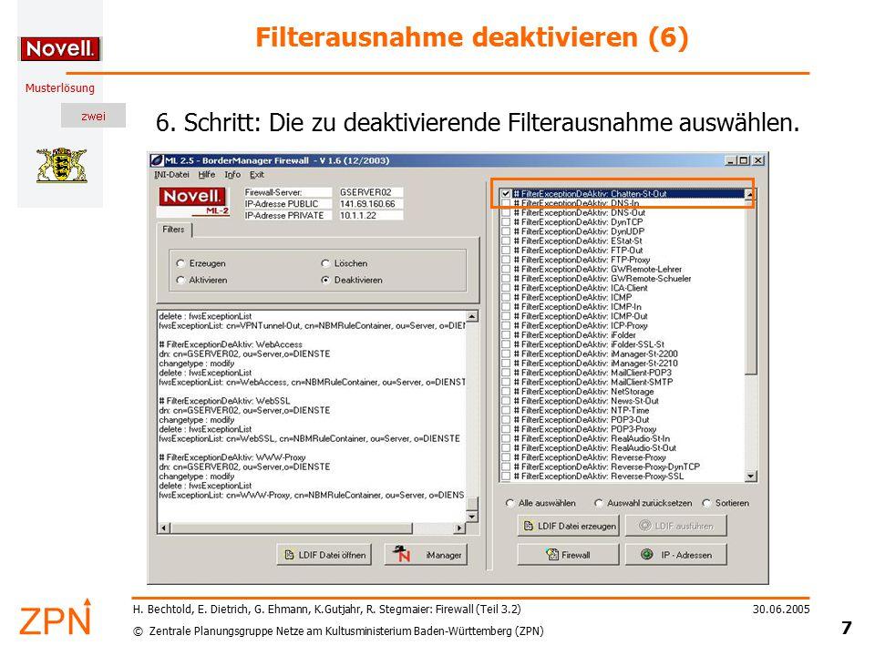 © Zentrale Planungsgruppe Netze am Kultusministerium Baden-Württemberg (ZPN) Musterlösung 30.06.2005 7 H.