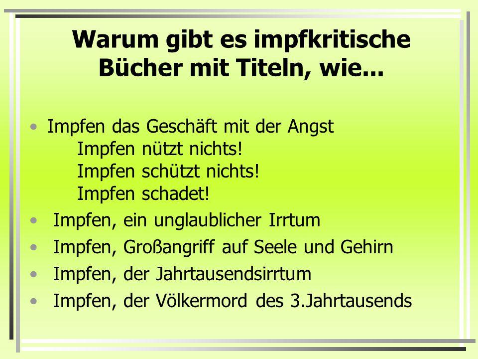 Warum gibt es impfkritische Bücher mit Titeln, wie... Hugo Wegener schrieb 1912 über 36.000 amtliche Impfschäden im Deutschen Reich, davon 6100 Todesf