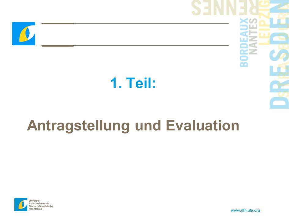 www.dfh-ufa.org 1. Teil: Antragstellung und Evaluation