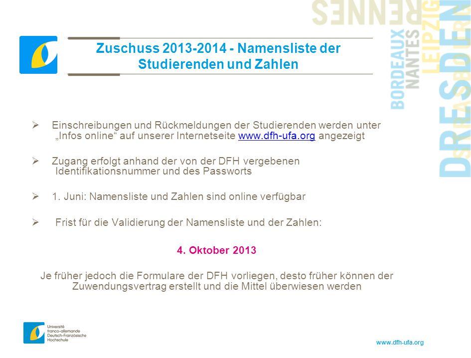 """www.dfh-ufa.org Zuschuss 2013-2014 - Namensliste der Studierenden und Zahlen  Einschreibungen und Rückmeldungen der Studierenden werden unter """"Infos"""