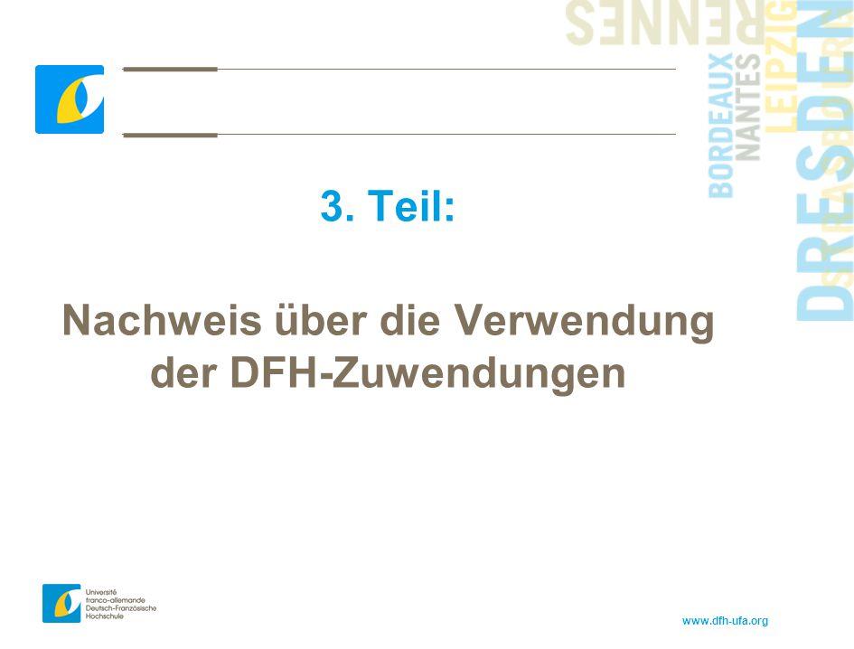 www.dfh-ufa.org 3. Teil: Nachweis über die Verwendung der DFH-Zuwendungen