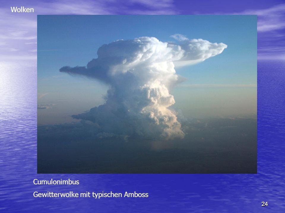 24 Wolken Cumulonimbus Gewitterwolke mit typischen Amboss