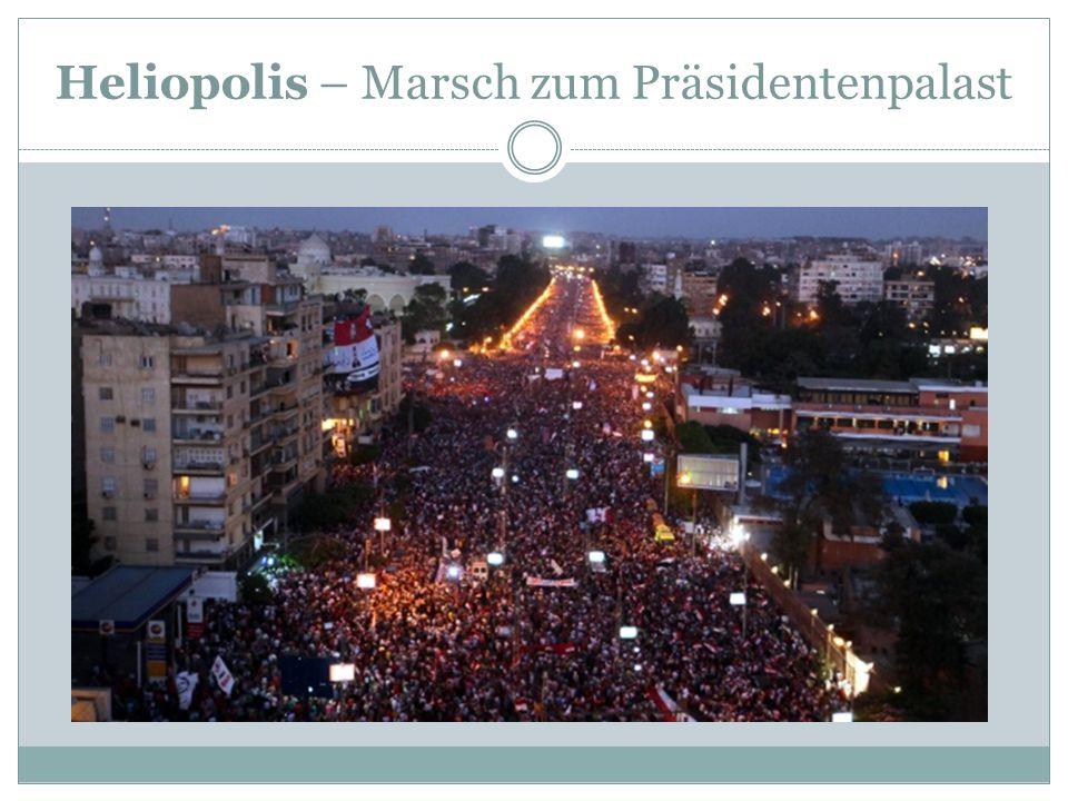 Heliopolis – Marsch zum Präsidentenpalast