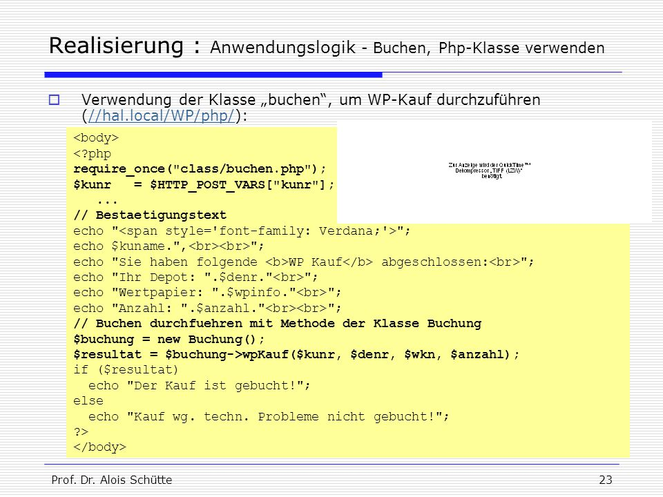"""Prof. Dr. Alois Schütte23 Realisierung : Anwendungslogik - Buchen, Php-Klasse verwenden  Verwendung der Klasse """"buchen"""", um WP-Kauf durchzuführen (//"""