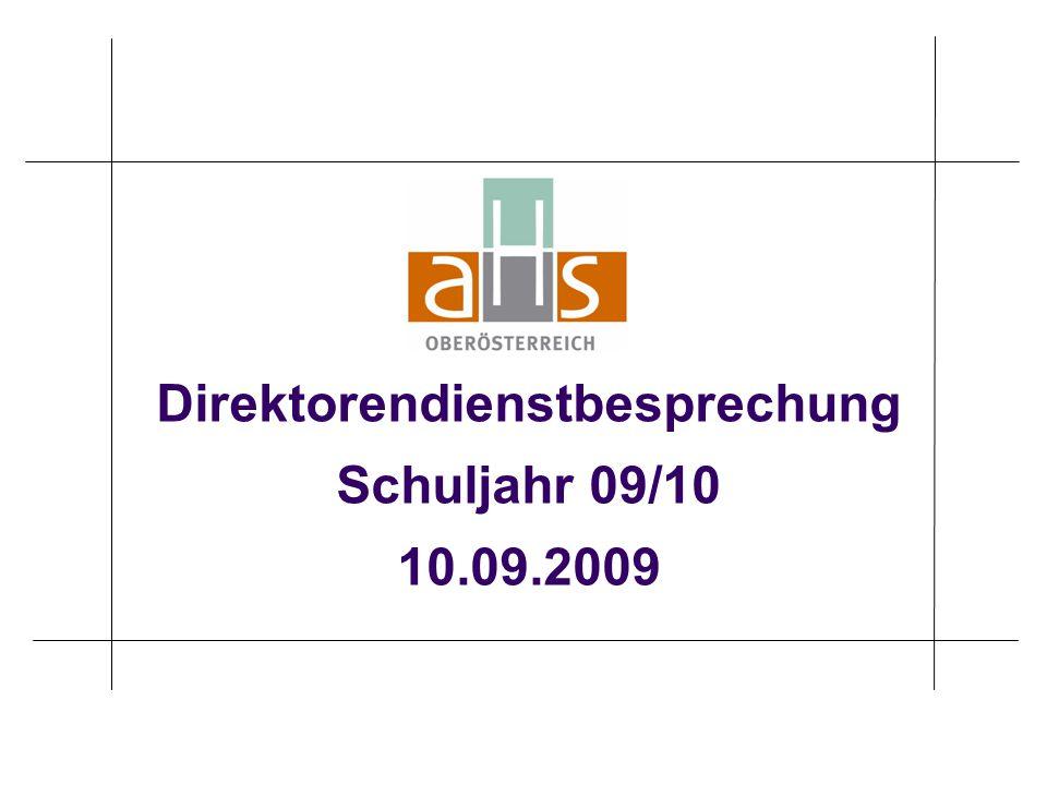 Direktorendienstbesprechung Schuljahr 09/10 10.09.2009
