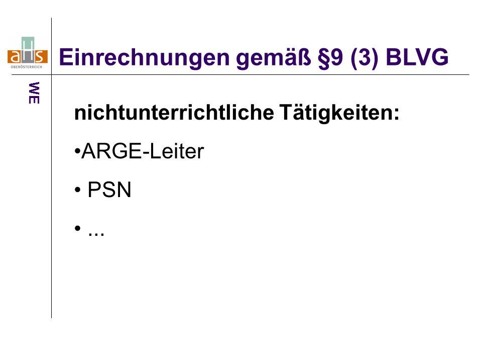 Einrechnungen gemäß §9 (3) BLVG WE nichtunterrichtliche Tätigkeiten: ARGE-Leiter PSN...