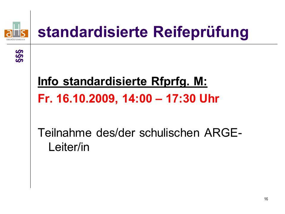 16 standardisierte Reifeprüfung Info standardisierte Rfprfg.