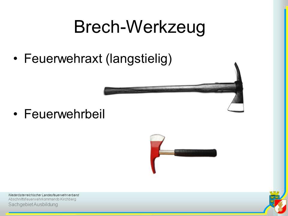 Niederösterreichischer Landesfeuerwehrverband Abschnittsfeuerwehrkommando Kirchberg Sachgebiet Ausbildung Brech-Werkzeug Feuerwehraxt (langstielig) Fe