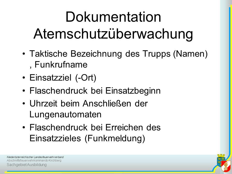 Niederösterreichischer Landesfeuerwehrverband Abschnittsfeuerwehrkommando Kirchberg Sachgebiet Ausbildung Dokumentation Atemschutzüberwachung Taktisch