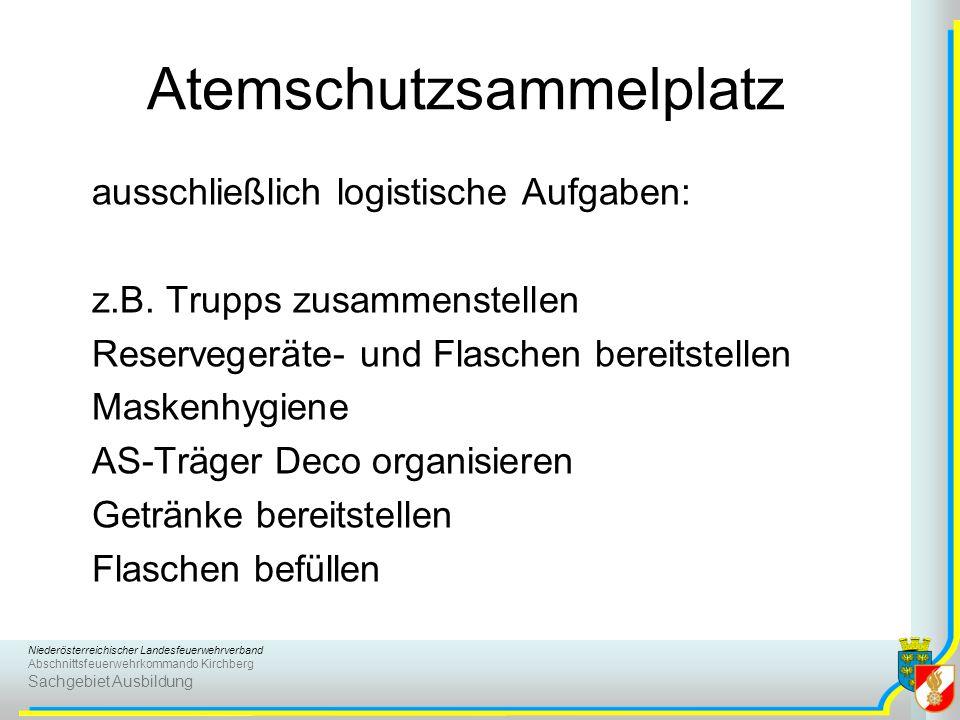 Niederösterreichischer Landesfeuerwehrverband Abschnittsfeuerwehrkommando Kirchberg Sachgebiet Ausbildung Atemschutzsammelplatz ausschließlich logisti