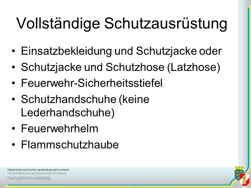 Niederösterreichischer Landesfeuerwehrverband Abschnittsfeuerwehrkommando Kirchberg Sachgebiet Ausbildung Vollständige Schutzausrüstung Einsatzbekleid