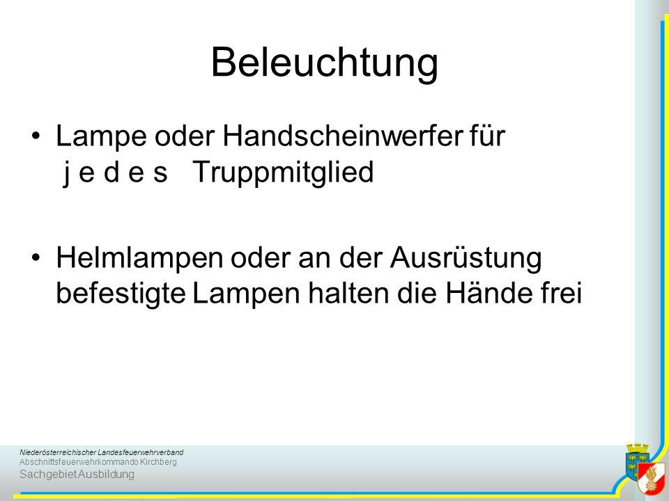 Niederösterreichischer Landesfeuerwehrverband Abschnittsfeuerwehrkommando Kirchberg Sachgebiet Ausbildung Beleuchtung Lampe oder Handscheinwerfer für