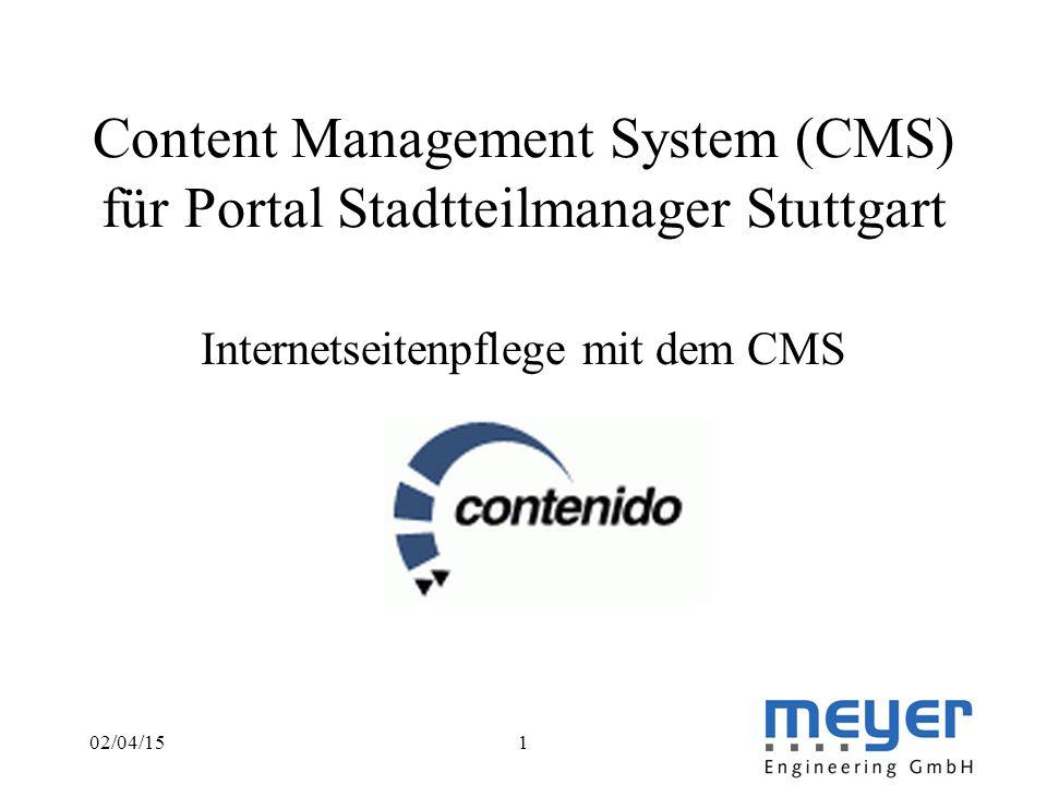 02/04/151 Content Management System (CMS) für Portal Stadtteilmanager Stuttgart Internetseitenpflege mit dem CMS