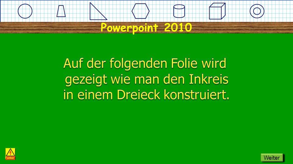 Powerpoint 2010 Dreieck Inkreis Funker Weiter