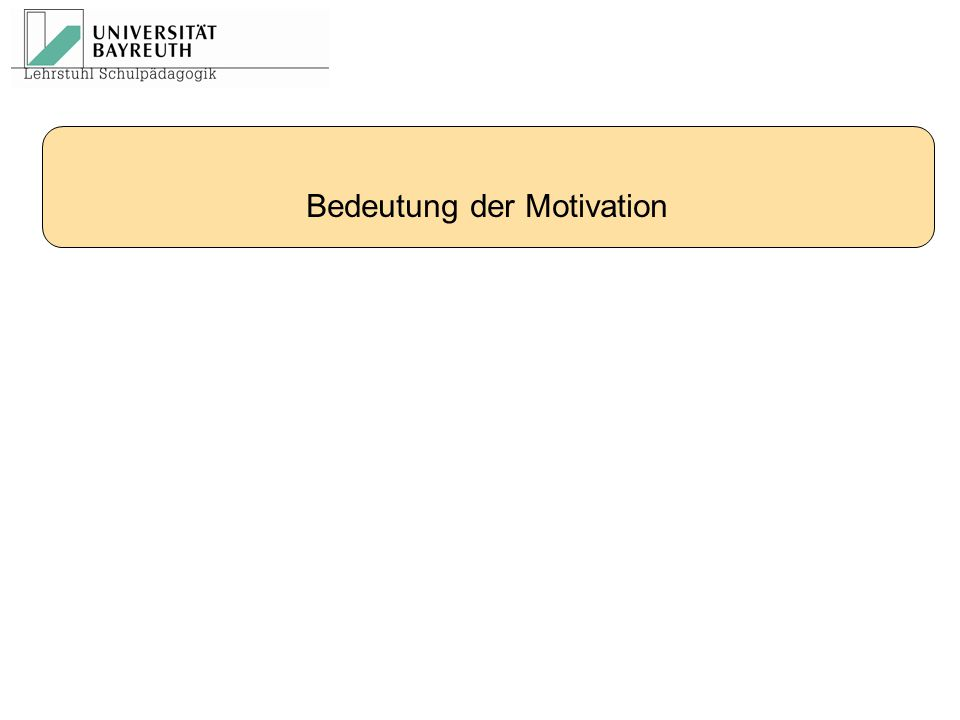 Bedeutung der Motivation