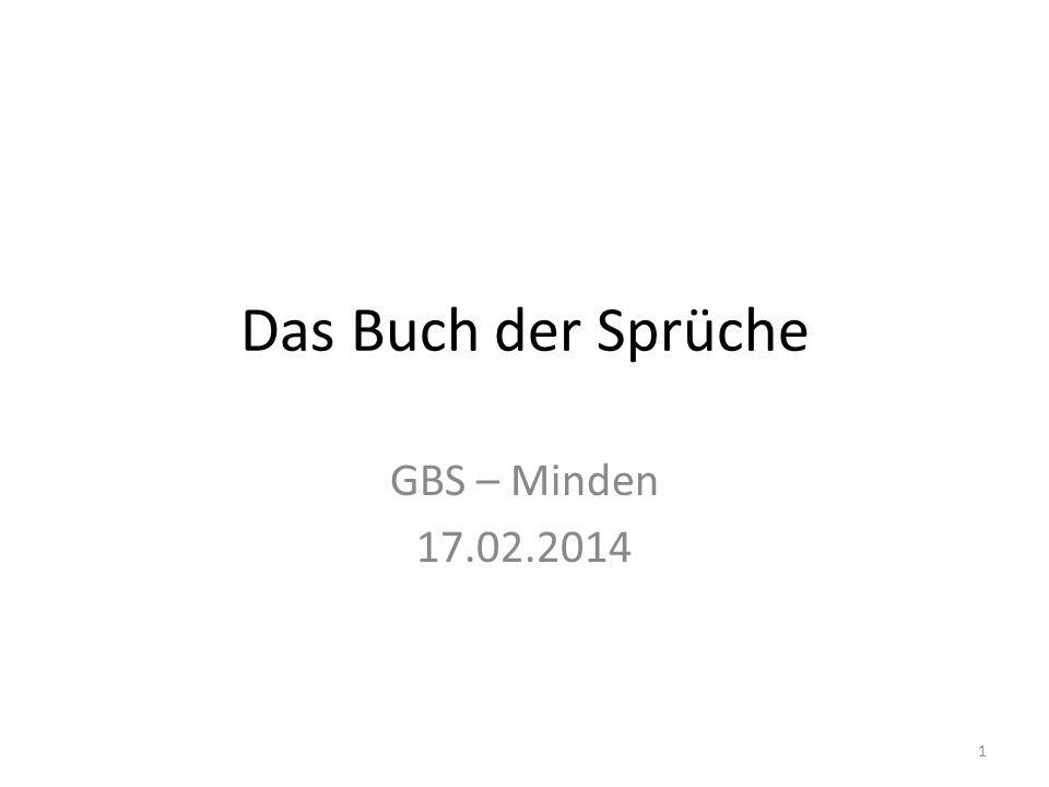 Das Buch der Sprüche GBS – Minden 17.02.2014 1
