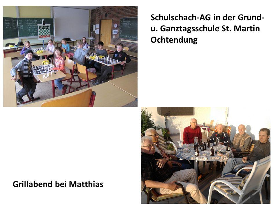 Sonstige Aktivitäten der Schachfreunde Ochtendung:  Grillabend bei Matthias  Jugendeventtag 2012 der Ortsgemeinde Ochtendung  JHV des Bezirksverban