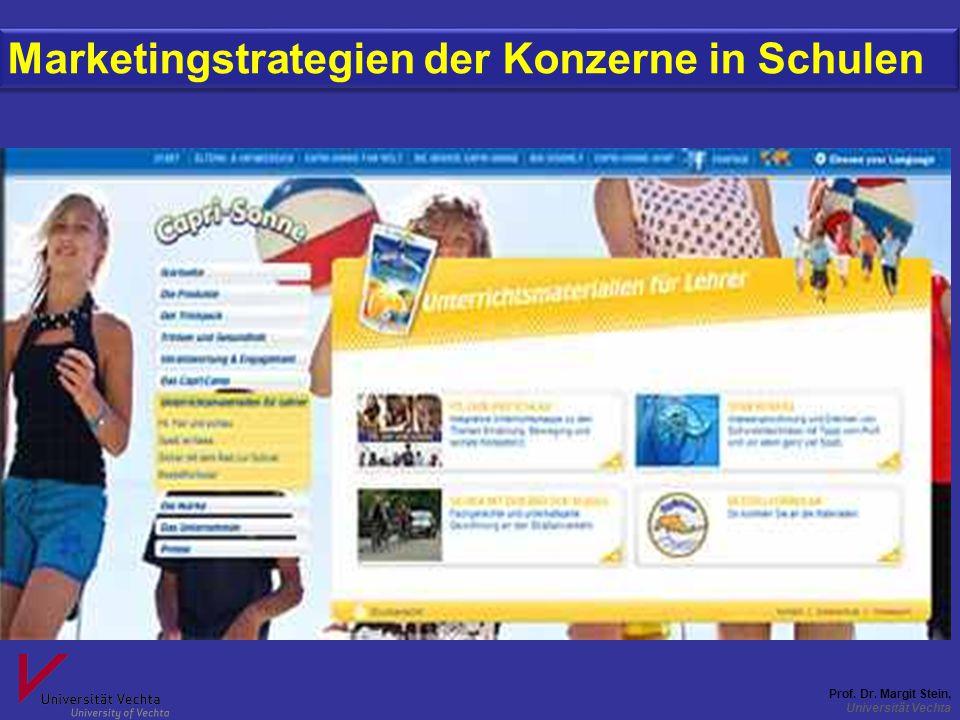Prof. Dr. Margit Stein, Universität Vechta Marketingstrategien der Konzerne in Schulen