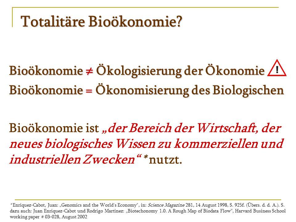 Totalitäre Bioökonomie.Frankfurter Allgemeine vom 29.