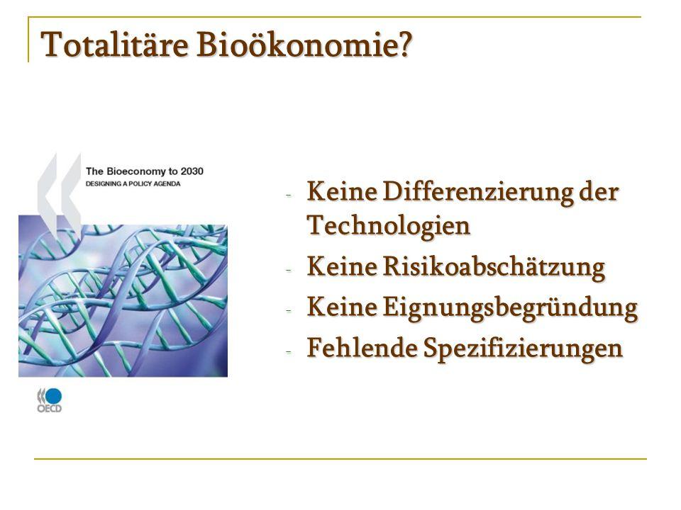 """Totalitäre Bioökonomie.Alles nur """"German Angst ."""